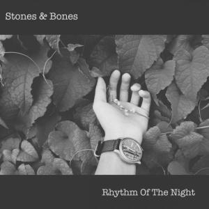 Stones & Bones - Rhythm of The Night (Afro Mix)
