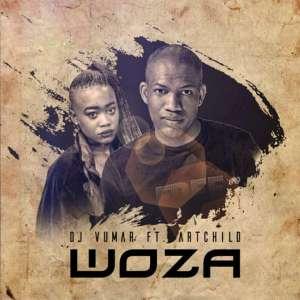 DJ Vumar feat. Artchild - Woza