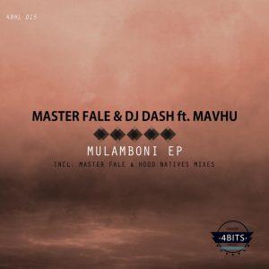 Master Fale & DJ Dash - Mulamboni EP