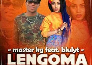 Master KG feat. Bluelight - Lengoma
