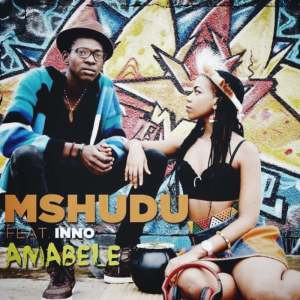 Mshudu feat. Inno - Amabele (Original Mix)