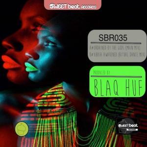 Blaq Huf - Xhosa Awakened (Ritual Dance Mix). Tribal House,  new house music 2018, best house music 2018, latest house music tracks, dance music, latest sa house music
