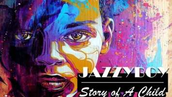 JazzyBoy - Story of A Child (Original Mix)