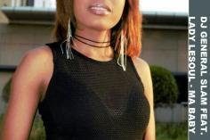 DJ General Slam, Lady Lesoul - Ma Baby (Original Mix)