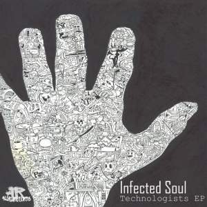 Infected Soul - Technologists EP. latest south african house, funky house, new house music 2018