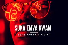 King Bayaa, DJ B.S.com, Ntlahla Nyiki - Suka Emva Kwam (Original Mix)