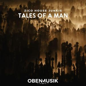 Zico House Junkie - Tales Of A Man (Original Mix). Latest afro house music, afro house music 2018