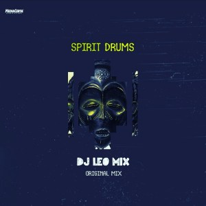 Dj Léo Mix - Spirit Drums (Original Mix). Download latest afro house music, angola afro house songs, house music mp3 download free