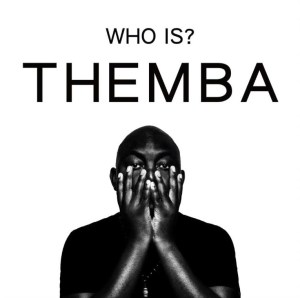 Themba - Who Is Themba. South African House Music Download mp3, latest south africa afro house music 2018