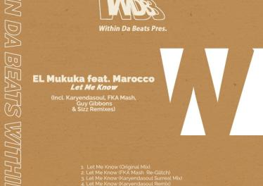 El Mukuka feat. Marocco - Let Me Know (Karyendasoul Remix)