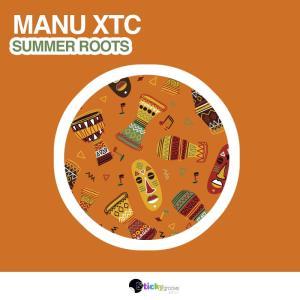 Manu XTC - Summer Roots