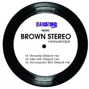 Brown Stereo feat. DJ Steavy Boy - Kamsogwaba 1255. fro house music blogspot, local house music, house music online, african house music, soulful house, deep tech house