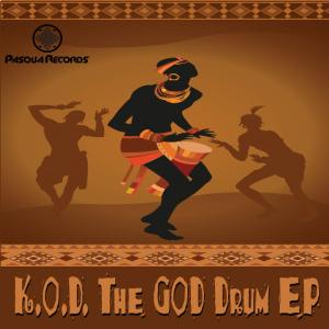 K.O.D - The God Drum EP. latest south african house, funky house, new house music 2018, house music download, club music, afro house music, afro deep house, tribal house