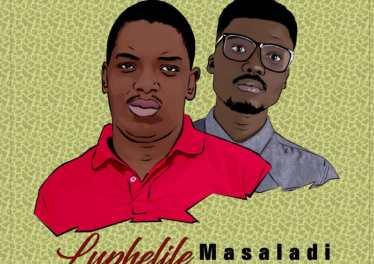 Masaladi - Luphelile (feat. Mthandazo Gatya)