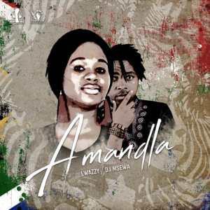 Dj Msewa feat. Lwazzy - Amandla. mp3 download gqom music, gqom songs, gqom 2018
