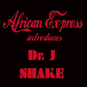 Dr. J - Shake (International Dub)