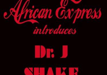 Dr. J - Shake (International Dub)