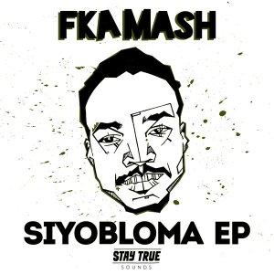 Fka Mash - Siyobloma (feat. Tahir Jones). african house music, soulful house, deep tech house, house insurance, deep house datafilehost, deep house sounds