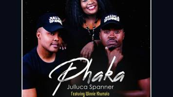 Julluca Spanner feat. Winnie Khumalo - Phaka (Prod. by Tonic Jazz)
