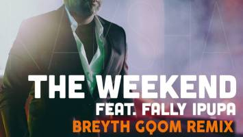 Kaysha & Fally Ipupa - The Weekend (Breyth Gqom Remix)