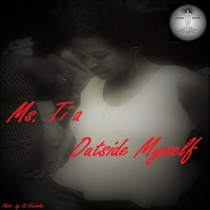 Ms. Tia - Outside Myself (Vocal Mix)