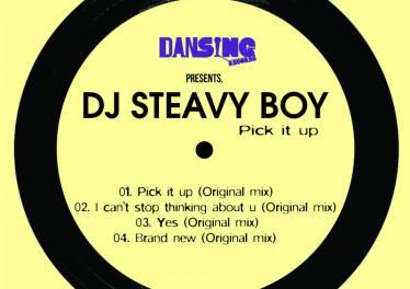 DJ Steavy Boy - Pick It Up EP