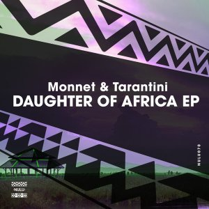 Monnet & Tarantini - Daughter Of Africa. afro house music, afro deep house, tribal house music, best house music, african house music, soulful house, deep house datafilehost