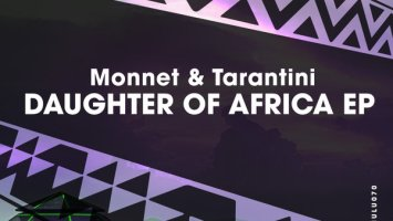 Monnet & Tarantini - Daughter Of Africa (Original Mix)