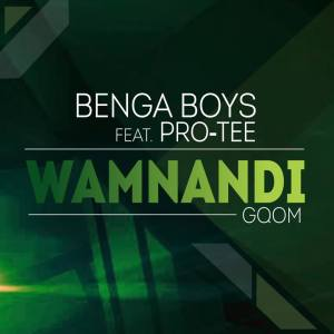 Benga Boys feat. Pro-Tee - Wamnandi. afro house music, mp3 download gqom music, gqom music 2018, new gqom songs, south africa gqom music.