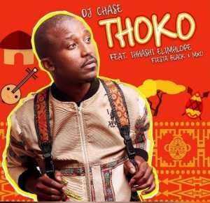 DJ Chase - Thoko (feat. Ihhashi Elimhlophe, Fiesta Black & MXO). South african music, gwara gwara music, sa house music