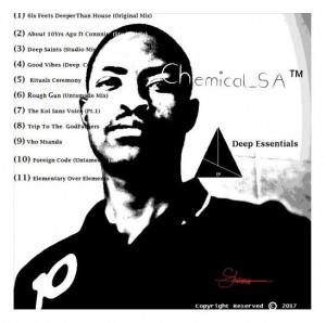 Chemical SA - Deep Essentials E.P. deep house tracks, house music download, deep house sounds, new house music 2018, afro house music, afro deep house, south african deep house, latest south african house, latest house music tracks.