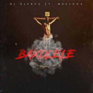 Dj Njebza - Baxolele (feat. Melinda)