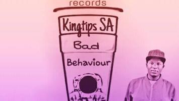 Kingtips SA - Bad Behavior (Afro Drum Hitt)