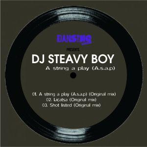 DJ Steavy Boy - A String a Play (A.S.A.P) (Original Mix)