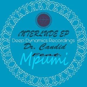 Dr. Candid - Dance (feat. Mpumi). best house music, african house music, soulful house, afro deep house songs, sa deep house sounds