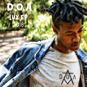 D.O.A - L.U.X EP - Latest gqom music, gqom tracks, gqom music download, club music, mp3 download gqom music, gqom music 2018, new gqom songs, south africa gqom music.