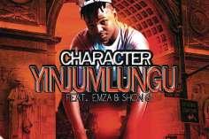Character - Yinjumlungu feat. Chesah (Thulile P Mkhize)