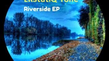 EKstatiQ Tone - Riverside EP