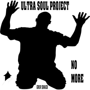 Ultra Soul Project - No More (Main Mix). african house music, soulful house, new house music 2018, best house music 2018, latest house music tracks