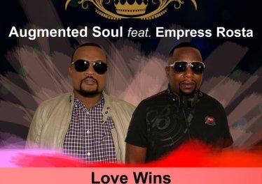 Augmented Soul - Love Wins (feat. Empress Rosta)