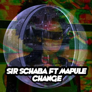 Sir Schaba & Mapule - Change (Xewst Tswana Drum Remix). afro house music, afro deep house, tribal house music, best house music, african house music