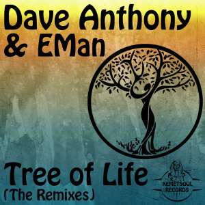 Dave Anthony - Tree of Life (feat. EMan) [DJ Bonnie Midnight Remix]