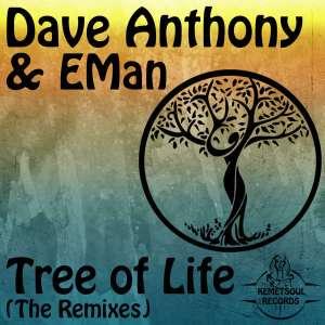 Dave Anthony - Tree of Life (feat. EMan) [DJ Bonnie Midnight Remix]