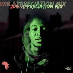DJ Waxa - 2018 Appreciation Mix