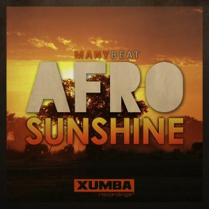Manybeat - Afro Sunshine - latest house music, deep house tracks, house music download, club music, afro house music