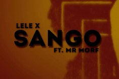 Lele X & Mr Morf - Sango (Citizen Deep's Remix), latest house music, deep house tracks, house music download, south african deep house, latest south african hous, afro house music, afro deep house