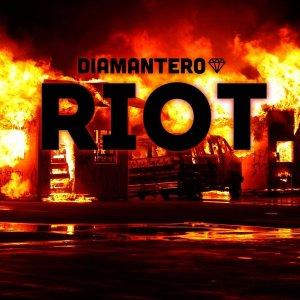 Diamantero - Riot