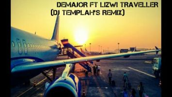 DeMajor feat. Lizwi - Traveller (Dj Templah's Remix)