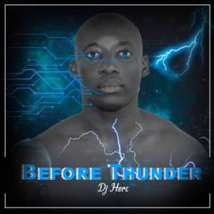 Dj Herc - Before Thunder