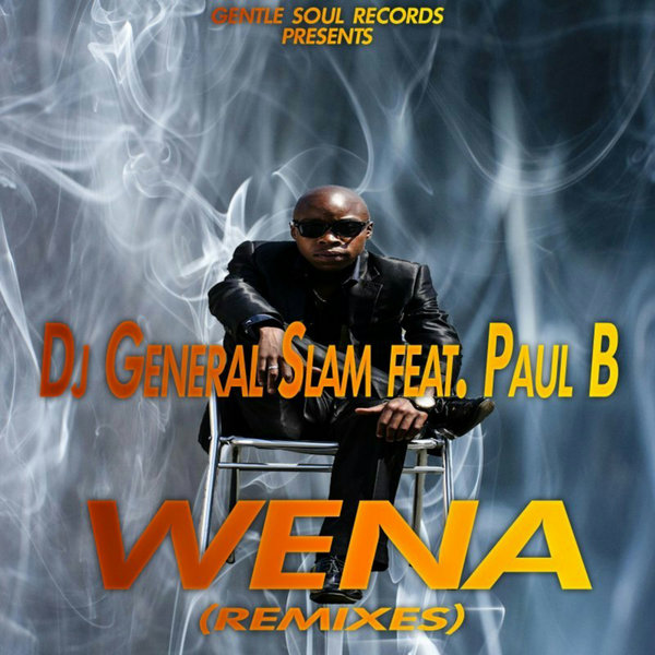 Dj General Slam & Paul B - Wena (Spet Error Gqom Remix)